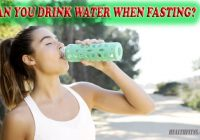 Can You Drink Water When Fasting.