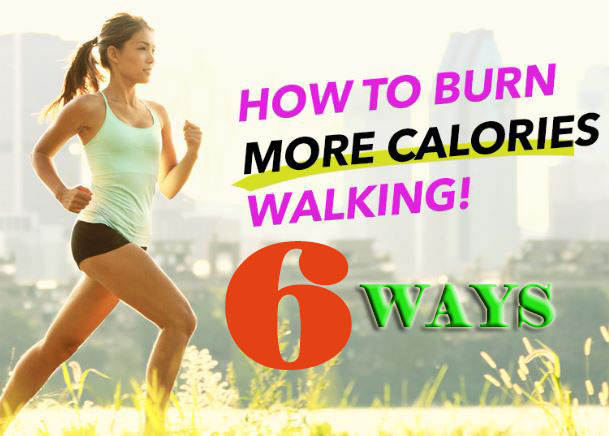 Weight loss six ways to burn more calories while walking