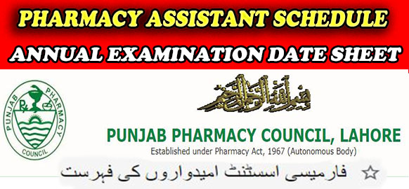 List candidates of 38th Pharmacy Assistant Schedule Annual Examination Date Sheet
